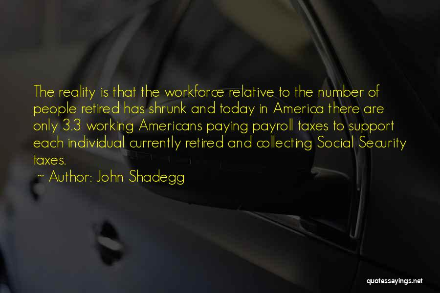 The Number 3 Quotes By John Shadegg
