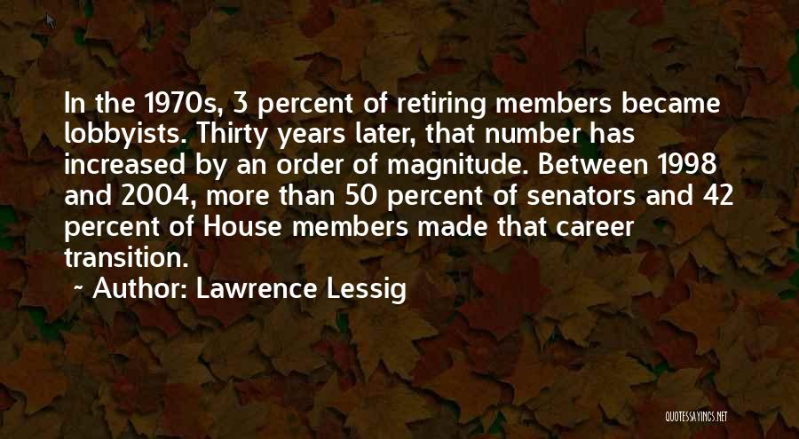 The Number 3 Quotes By Lawrence Lessig
