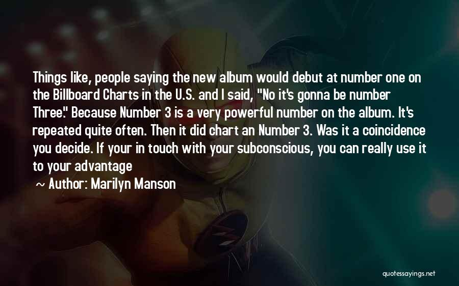 The Number 3 Quotes By Marilyn Manson