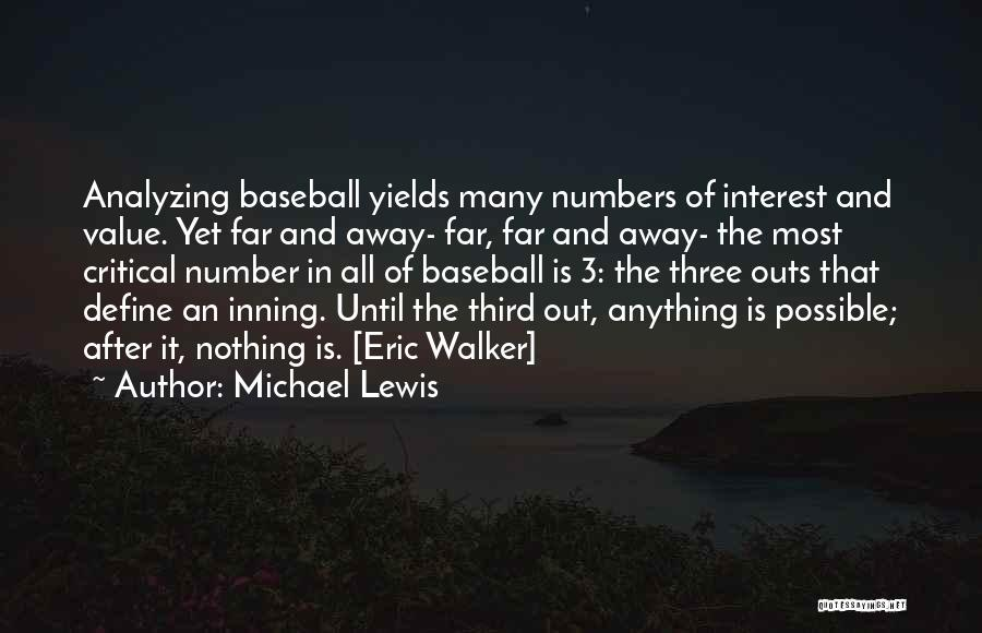 The Number 3 Quotes By Michael Lewis