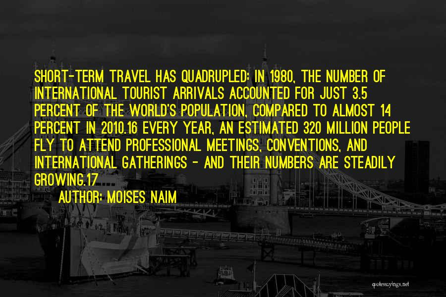 The Number 3 Quotes By Moises Naim