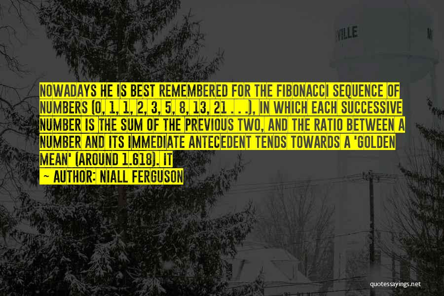 The Number 3 Quotes By Niall Ferguson