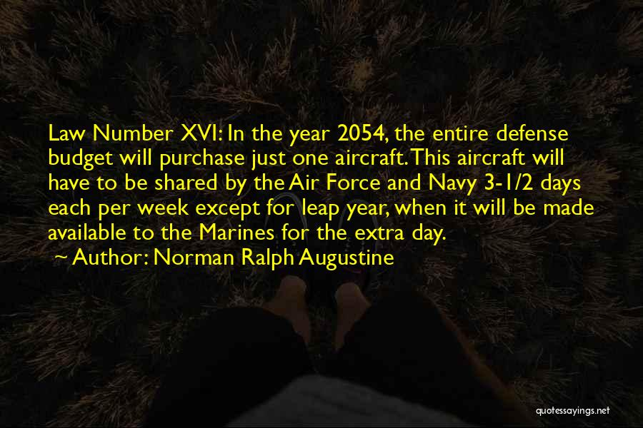 The Number 3 Quotes By Norman Ralph Augustine