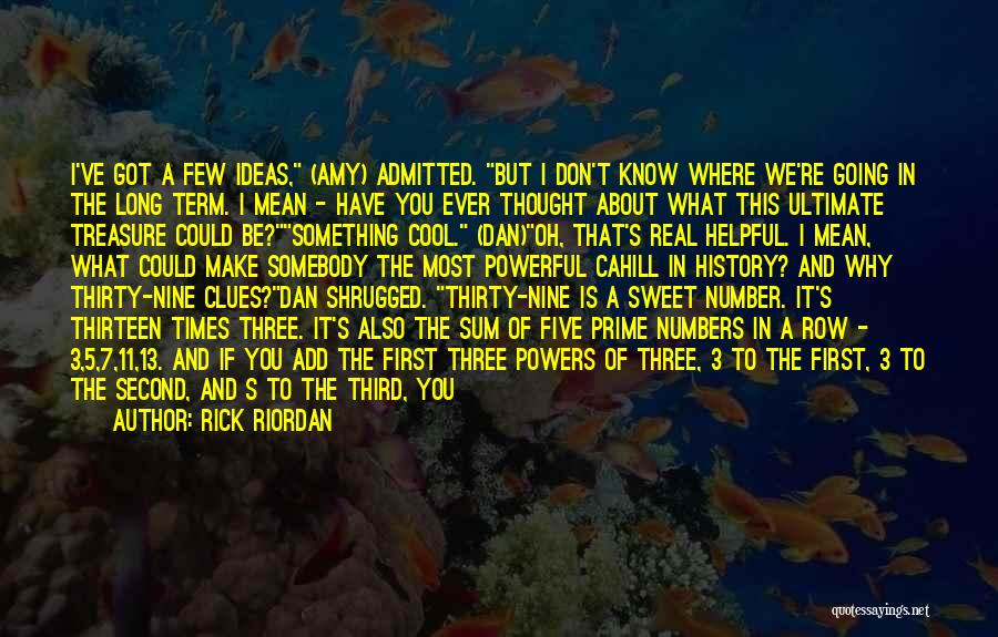 The Number 3 Quotes By Rick Riordan