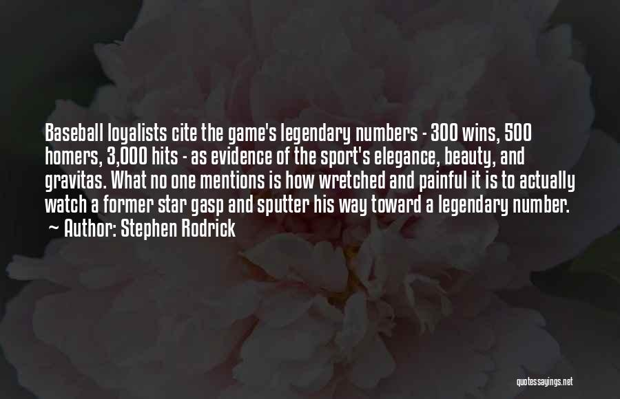 The Number 3 Quotes By Stephen Rodrick