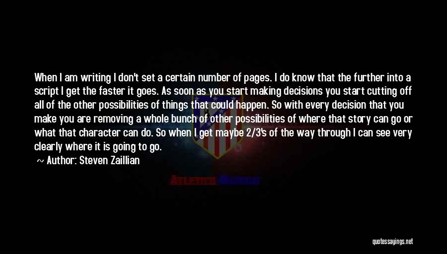 The Number 3 Quotes By Steven Zaillian