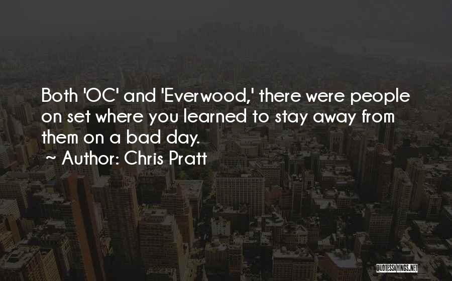 The Oc Quotes By Chris Pratt