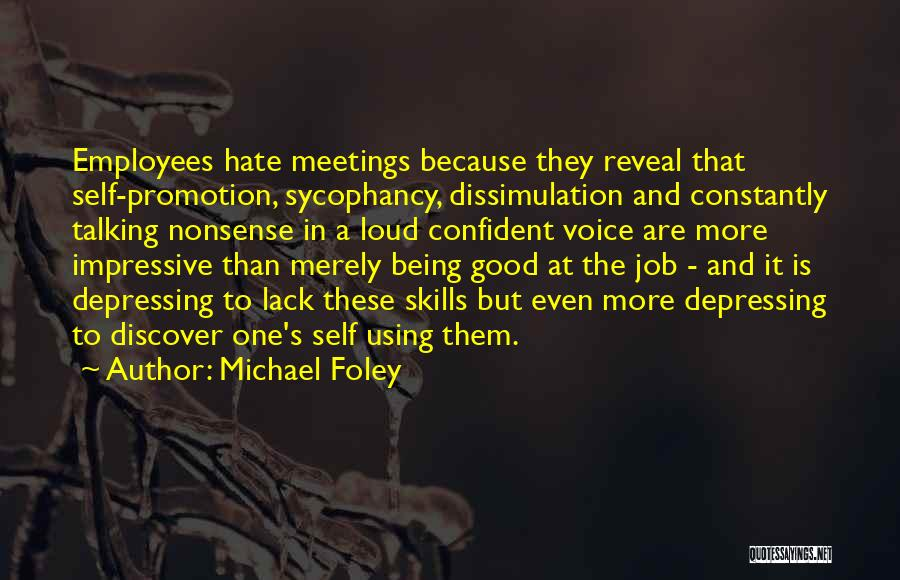 The Office Us Michael Quotes By Michael Foley