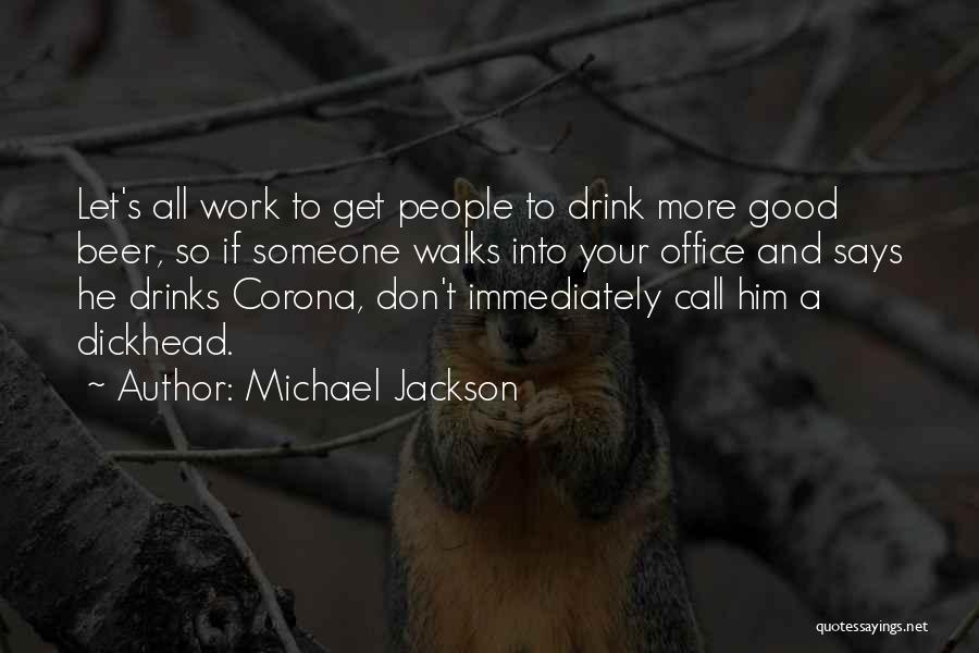 The Office Us Michael Quotes By Michael Jackson