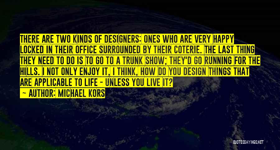 The Office Us Michael Quotes By Michael Kors