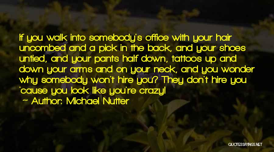The Office Us Michael Quotes By Michael Nutter