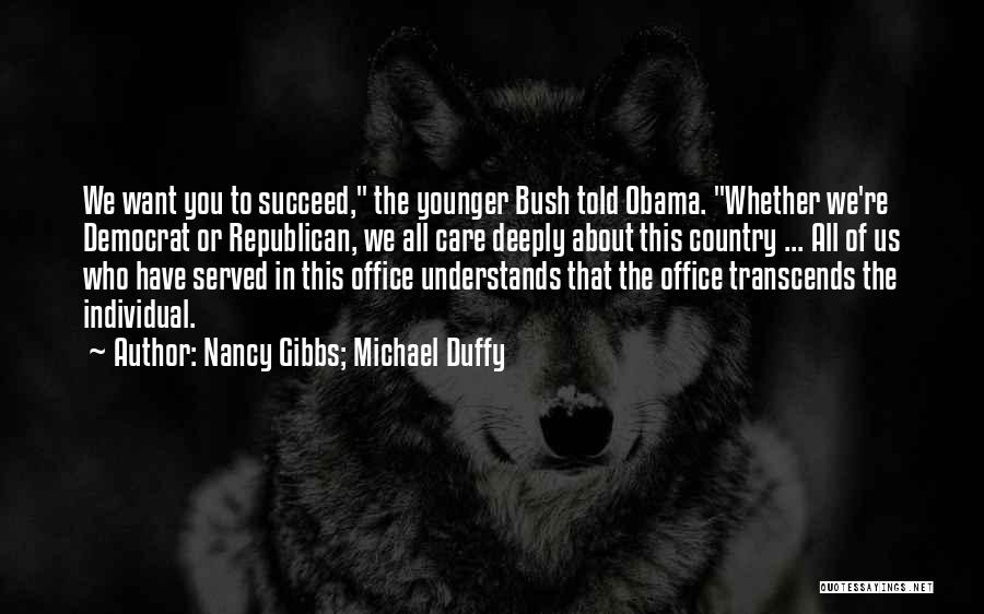 The Office Us Michael Quotes By Nancy Gibbs; Michael Duffy