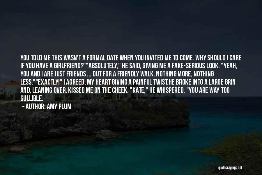 The One Who Broke Your Heart Quotes By Amy Plum