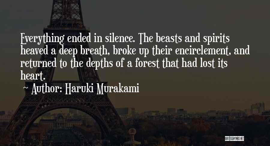 The One Who Broke Your Heart Quotes By Haruki Murakami