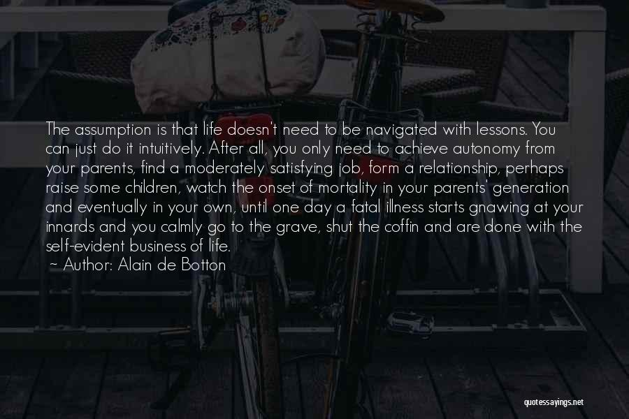 The One You Need Quotes By Alain De Botton