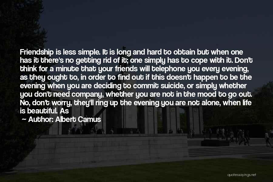 The One You Need Quotes By Albert Camus