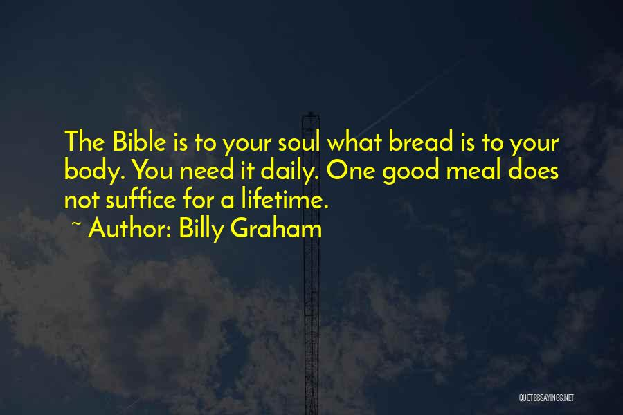 The One You Need Quotes By Billy Graham