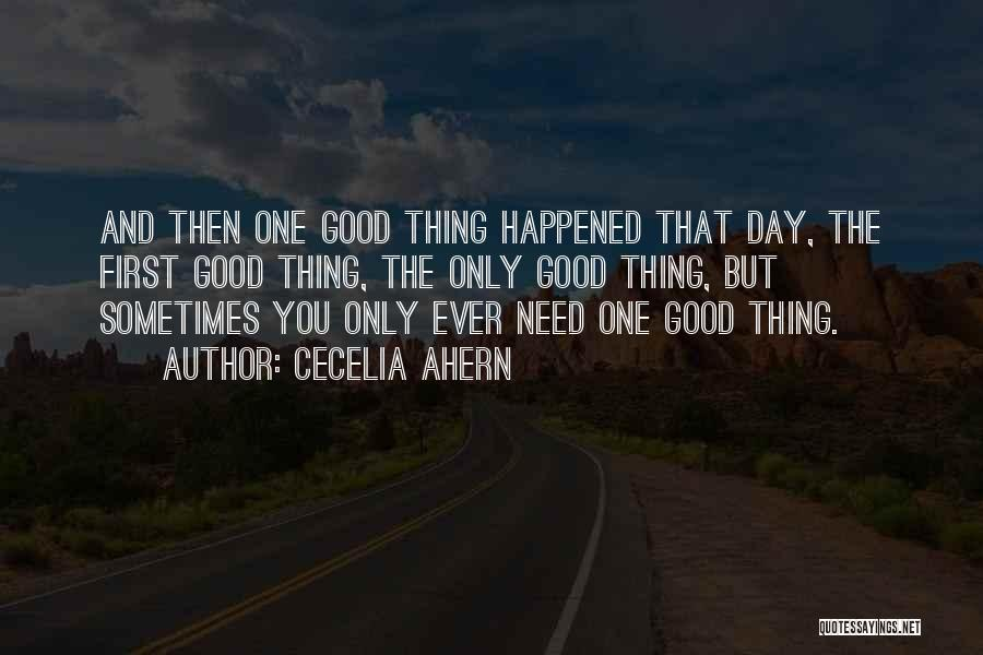 The One You Need Quotes By Cecelia Ahern