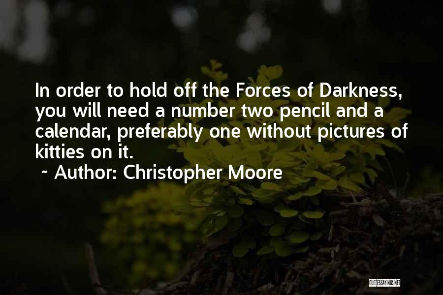 The One You Need Quotes By Christopher Moore