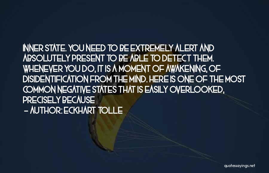 The One You Need Quotes By Eckhart Tolle