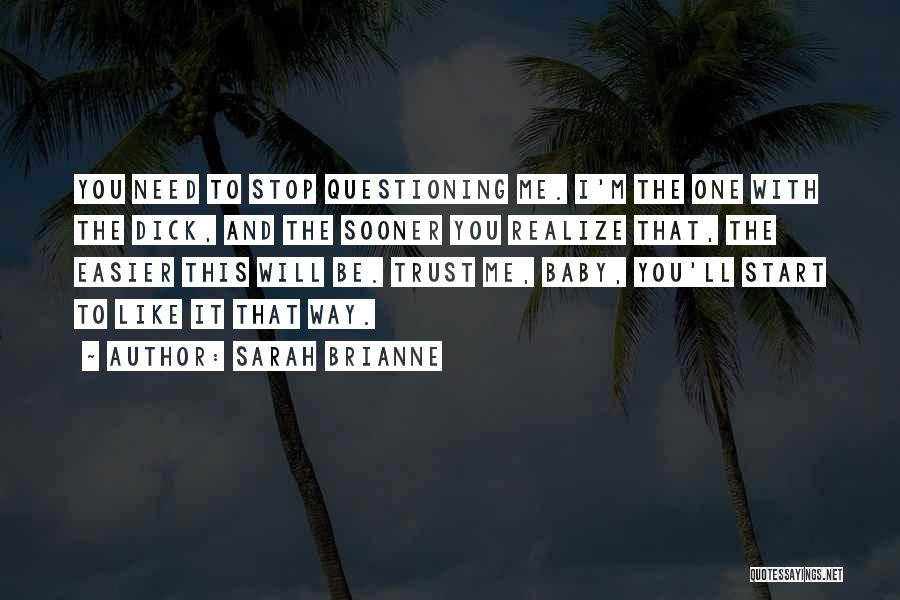 The One You Need Quotes By Sarah Brianne