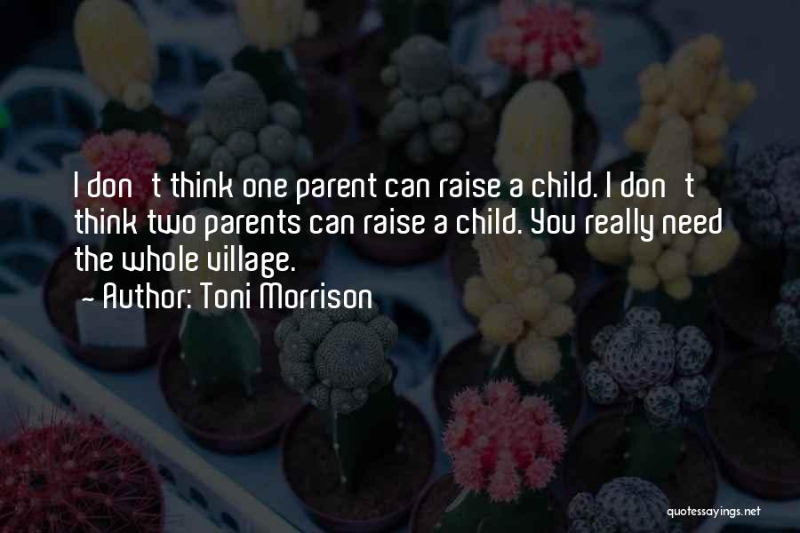 The One You Need Quotes By Toni Morrison