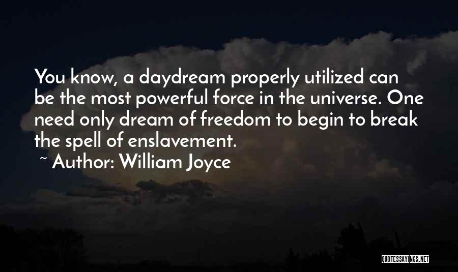 The One You Need Quotes By William Joyce