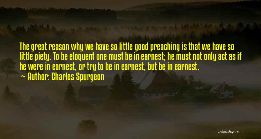 The Only One Trying Quotes By Charles Spurgeon