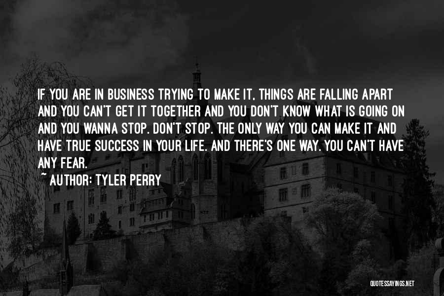 The Only One Trying Quotes By Tyler Perry