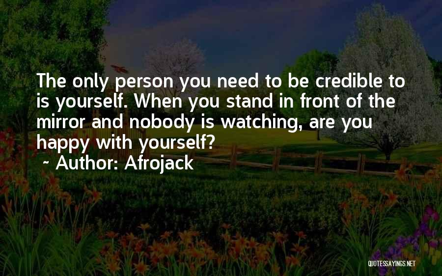 The Only Person You Need Is Yourself Quotes By Afrojack