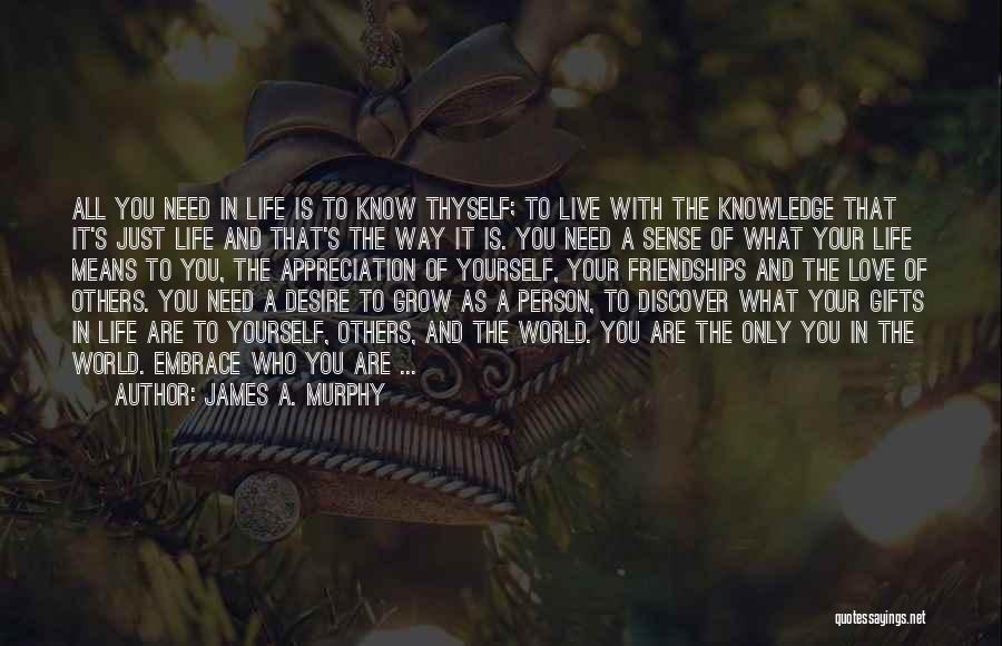 The Only Person You Need Is Yourself Quotes By James A. Murphy
