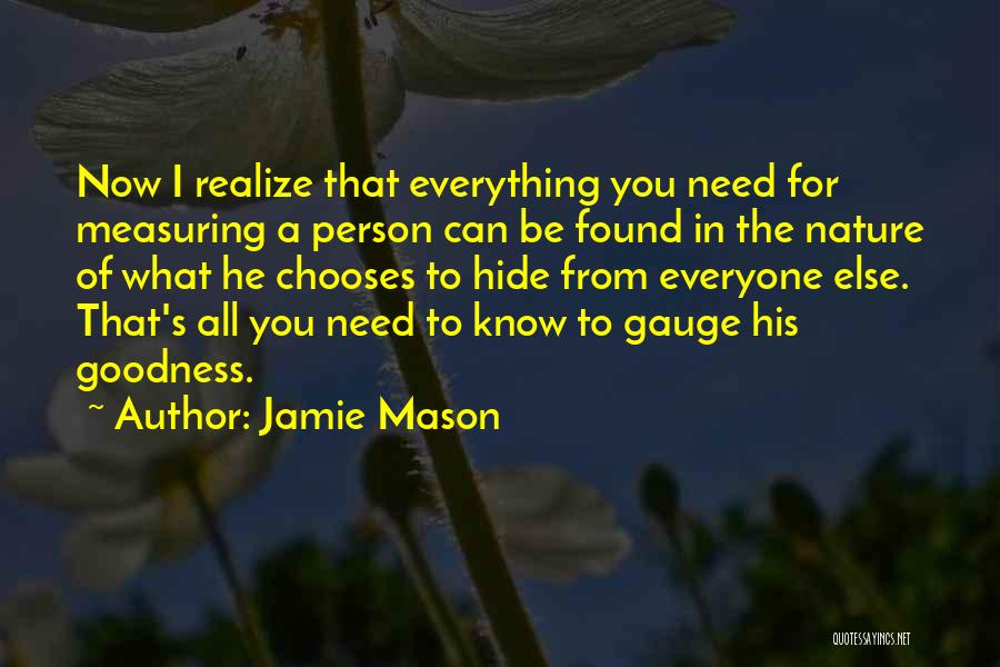 The Only Person You Need Is Yourself Quotes By Jamie Mason