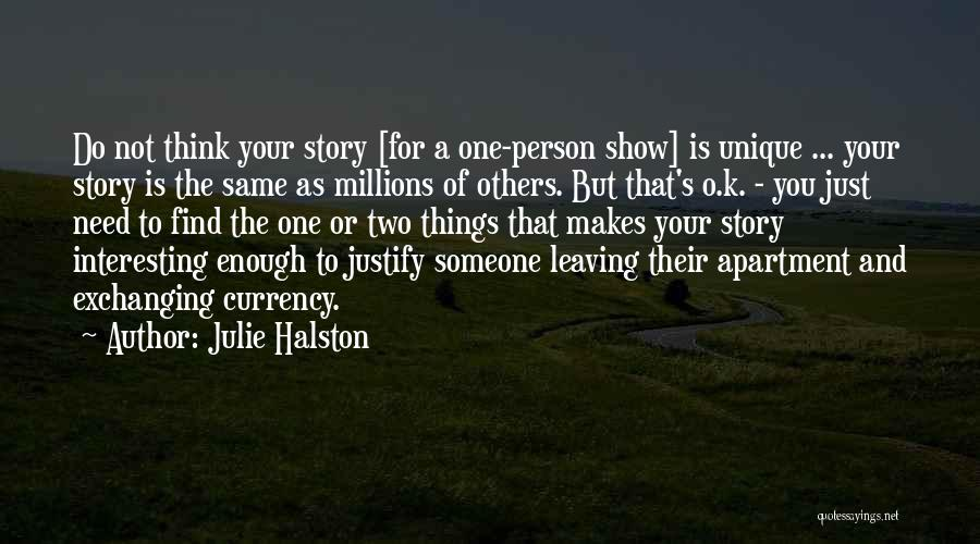 The Only Person You Need Is Yourself Quotes By Julie Halston