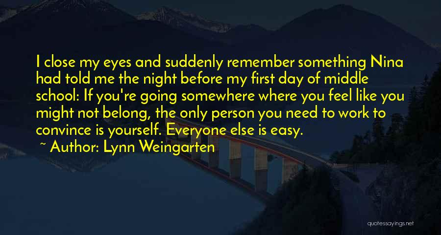 The Only Person You Need Is Yourself Quotes By Lynn Weingarten