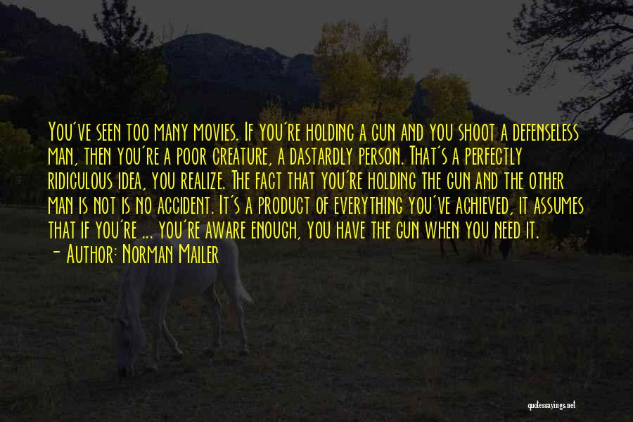 The Only Person You Need Is Yourself Quotes By Norman Mailer