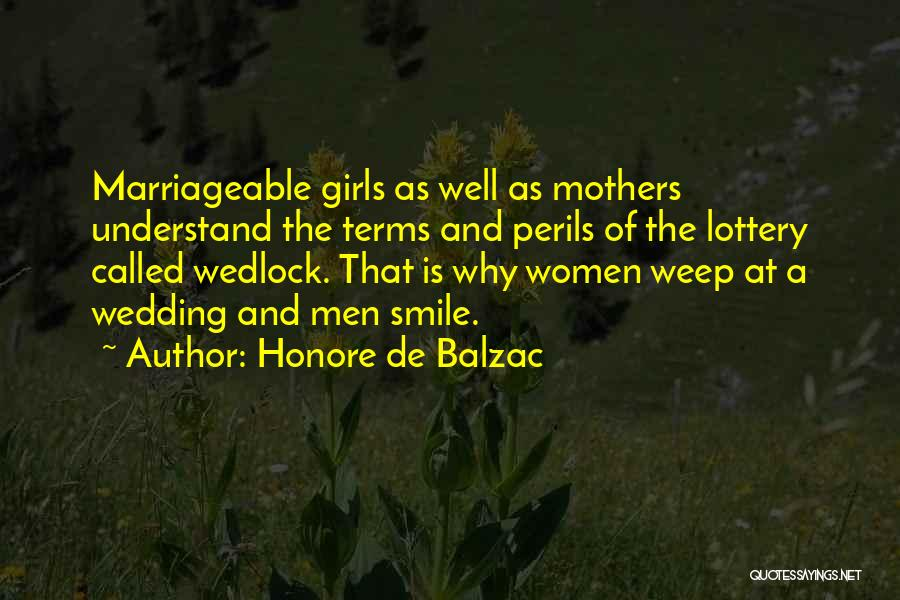 The Only Thing A Girl Wants Quotes By Honore De Balzac