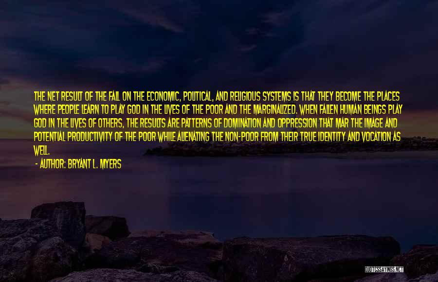 The Oppression Of The Poor Quotes By Bryant L. Myers