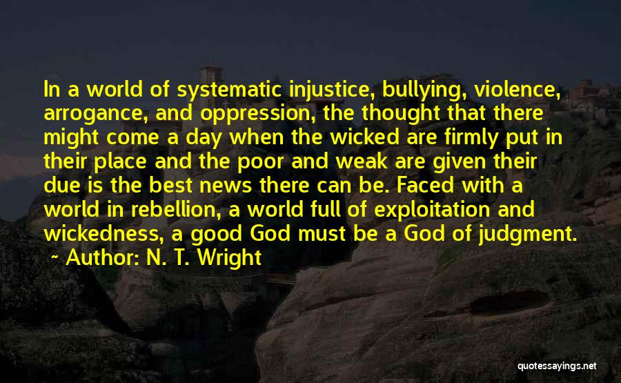 The Oppression Of The Poor Quotes By N. T. Wright