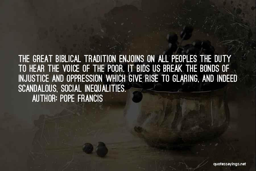 The Oppression Of The Poor Quotes By Pope Francis