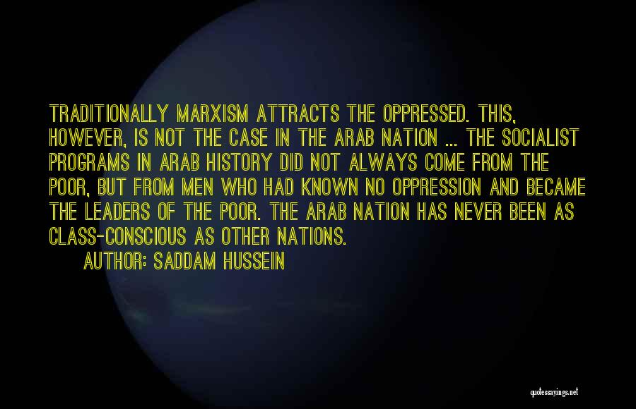 The Oppression Of The Poor Quotes By Saddam Hussein