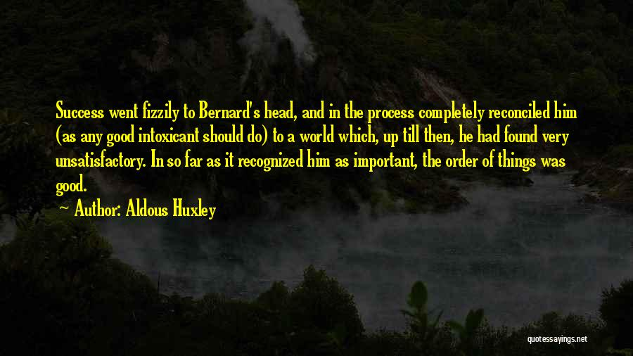 The Order Of Things Quotes By Aldous Huxley