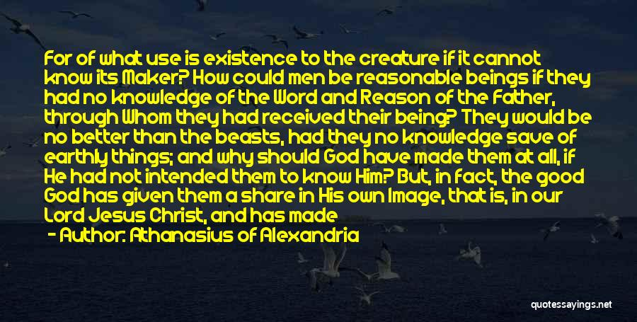 The Order Of Things Quotes By Athanasius Of Alexandria