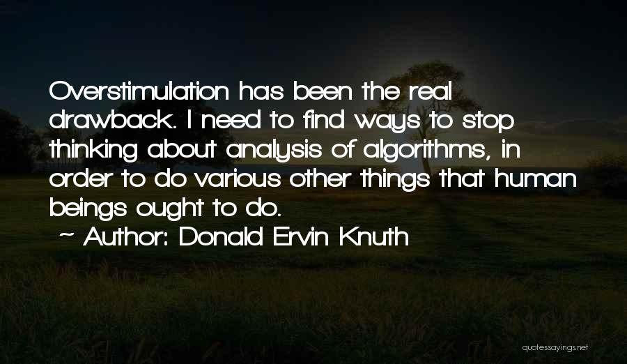 The Order Of Things Quotes By Donald Ervin Knuth