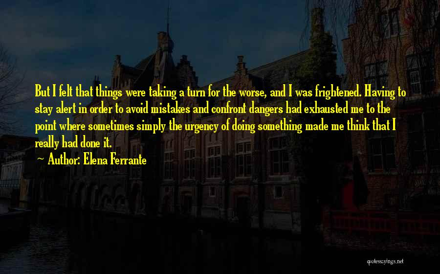The Order Of Things Quotes By Elena Ferrante