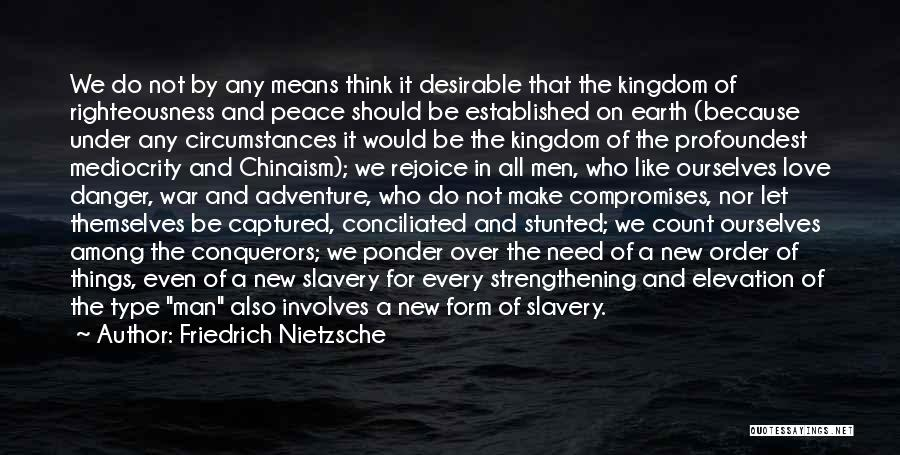 The Order Of Things Quotes By Friedrich Nietzsche