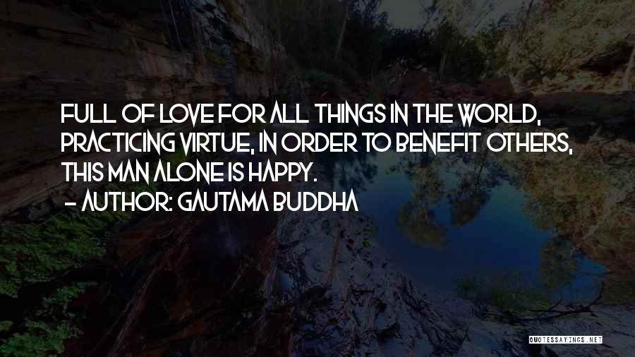 The Order Of Things Quotes By Gautama Buddha