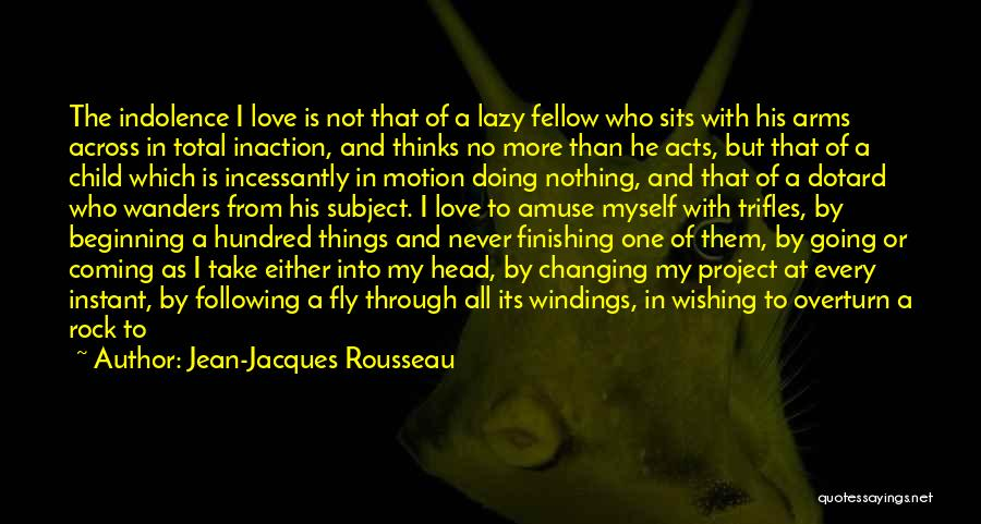 The Order Of Things Quotes By Jean-Jacques Rousseau