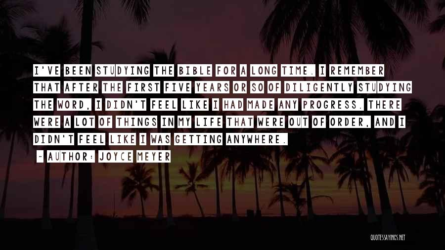 The Order Of Things Quotes By Joyce Meyer