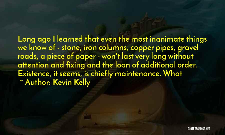 The Order Of Things Quotes By Kevin Kelly