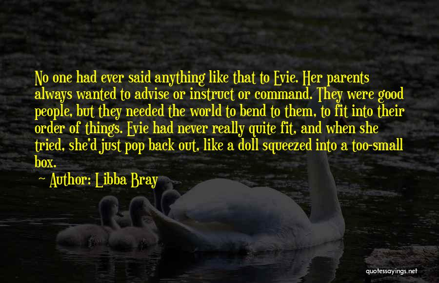 The Order Of Things Quotes By Libba Bray